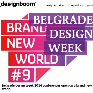 Belgrade Design Week 2014 – Press Overview by Designboom, IT